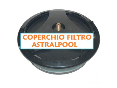 COPERCHIO FILTRO SABBIA PISCINA ASTRALPOOL
