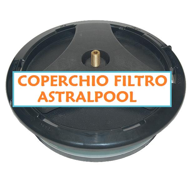 Coperchio filtro piscina tappo filtro a sabbia astralpool piscina ebay - Filtro piscina a sabbia ...